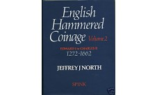 North J.J. «English hammered coinage 1272-1662г.г.».  Том 2.