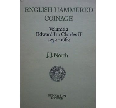 North J.J. «English hammered coinage 1272 - 1662». Том 2